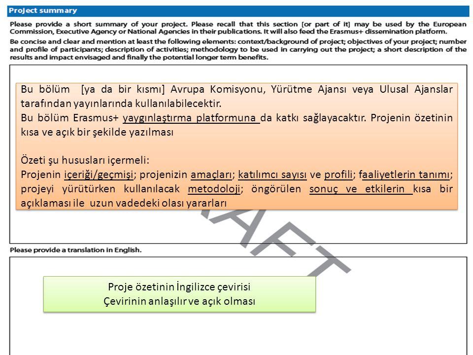 Bu bölüm [ya da bir kısmı] Avrupa Komisyonu, Yürütme Ajansı veya Ulusal Ajanslar tarafından yayınlarında kullanılabilecektir.
