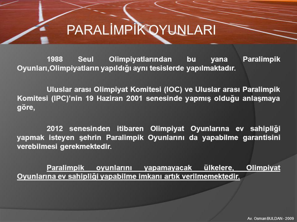 PARALİMPİK OYUNLARI Av. Osman BULDAN - 2009 MASA TENİSİ
