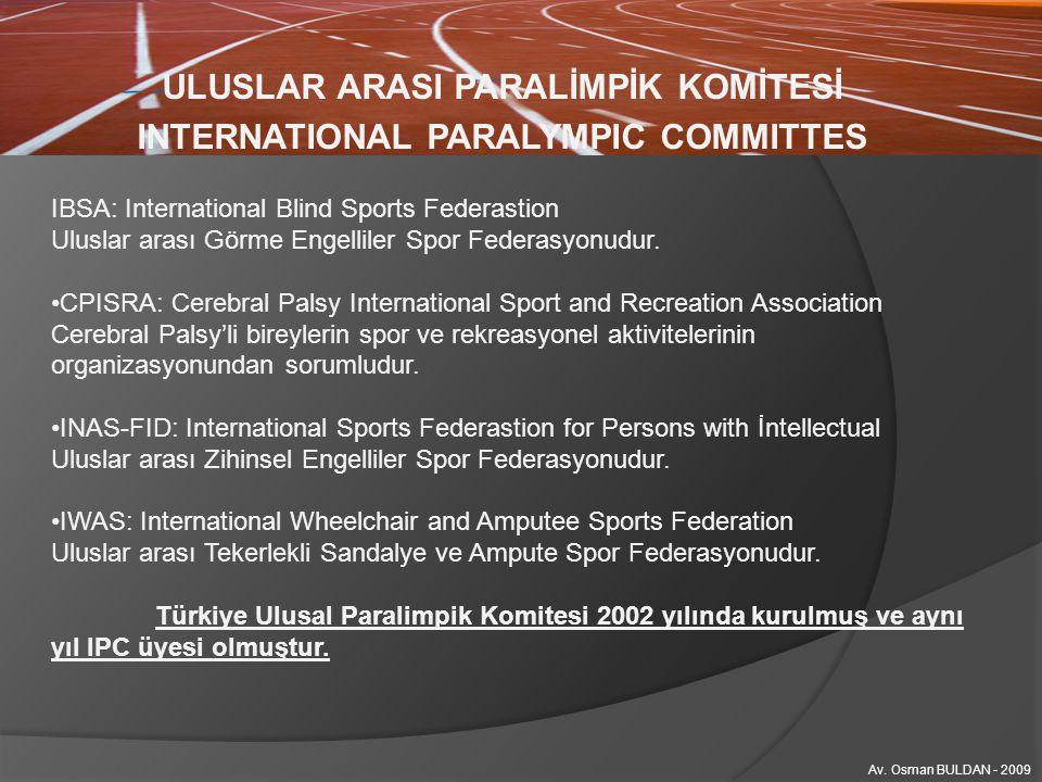 ULUSLAR ARASI PARALİMPİK KOMİTESİ AMAÇ ve İLKELERİ IOC ve diğer ilgili Uluslar arası kuruluşlarla bağlantıları sağlamak, Bu alanda tek yetkili olan IPC'nin, Paralimpik oyunlar, Dünya Engelli Oyunları ve Şampiyonalarını düzenlemek, Engelli sporcuların kendi kimliklerini koruyarak, diğer Uluslar arası Spor aktivitelerine katılımını sağlamak, Paralimpik oyunlarının zamanlamasını yapmak ve tüm engelli kategorilerindeki sporcuların teknik ihtiyaçlarının karşılanacağının garantisini vermek, Bu amaçlara hizmet edecek eğitim, araştırma,promosyon faaliyetlerine destek olmak ve bu tür faaliyetleri özendirmek, Siyasi görüş, din, ekonomik durum, cinsiyet ve ırk farkı gözetmeksizin, engellilerin spor olanaklarını arttırmak, Engelli sporcuların, spor ve antrenman yapma imkanlarını arttırarak, spor konusundaki yetkinliklerini geliştirmek Av.