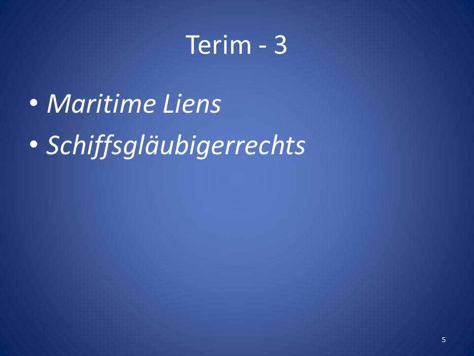 Terim - 3 Maritime Liens Schiffsgläubigerrechts 5