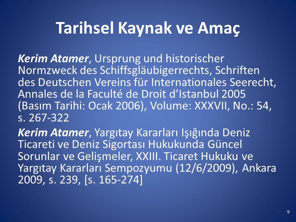Tarihsel Kaynak ve Amaç Kerim Atamer, Ursprung und historischer Normzweck des Schiffsgläubigerrechts, Schriften des Deutschen Vereins für Internationa