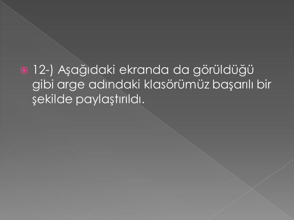  12-) Aşağıdaki ekranda da görüldüğü gibi arge adındaki klasörümüz başarılı bir şekilde paylaştırıldı.