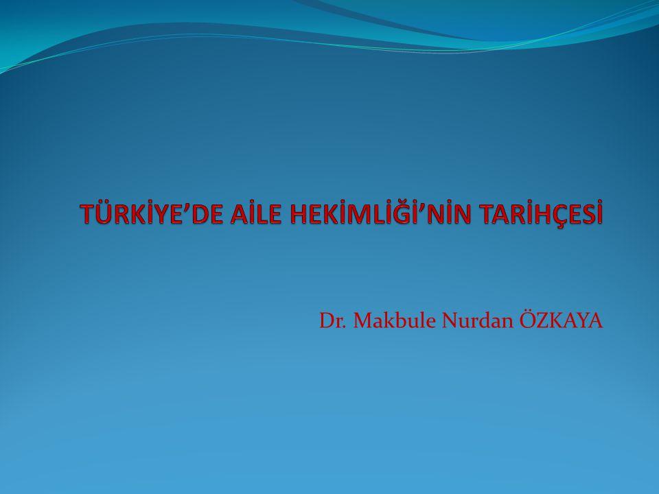 Dr. Makbule Nurdan ÖZKAYA