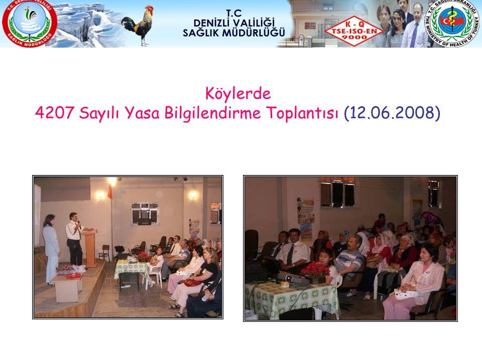 Köylerde 4207 Sayılı Yasa Bilgilendirme Toplantısı (12.06.2008)