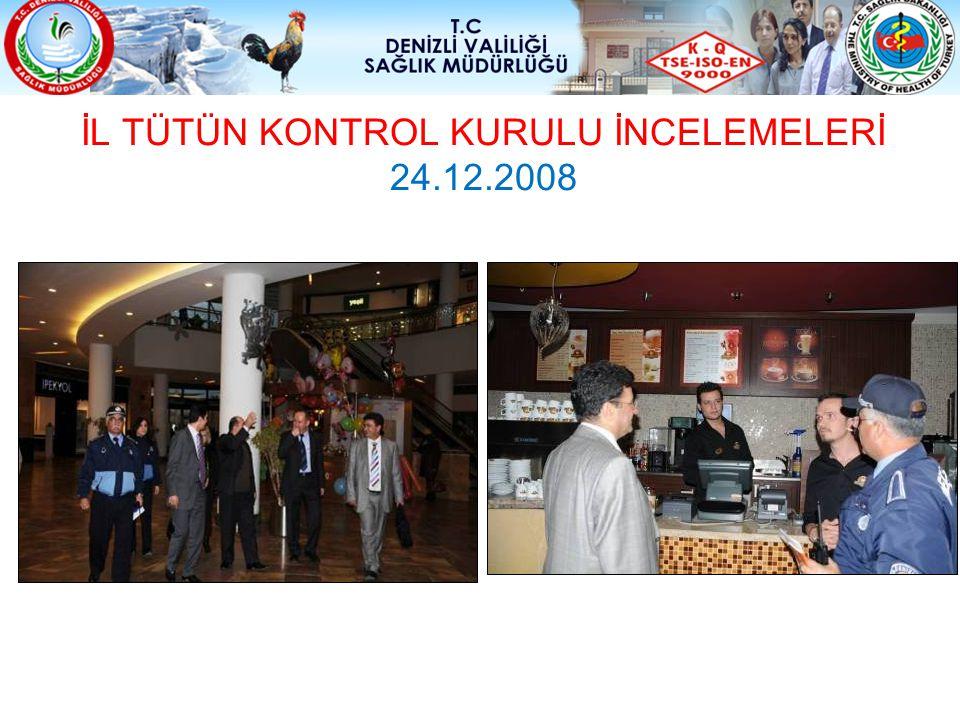 İL TÜTÜN KONTROL KURULU İNCELEMELERİ 24.12.2008