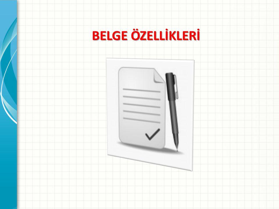 BELGE ÖZELLİKLERİ