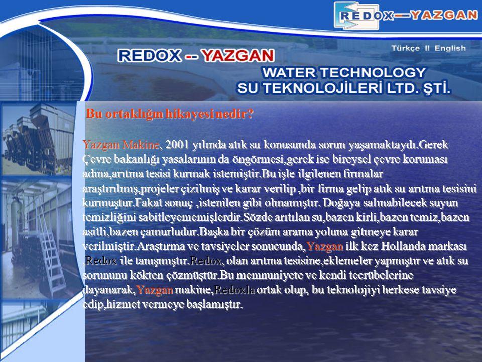 Redox-Yazgan ı diğer arıtma tesisi kuran firmalardan farkı nedir.