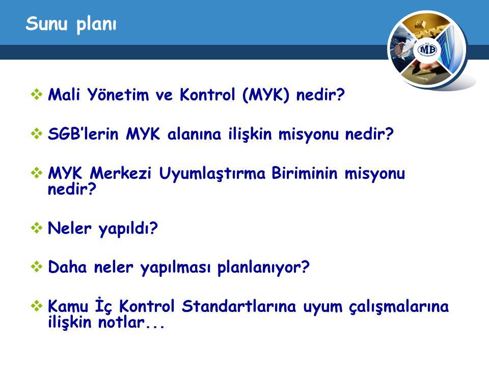 Sunu planı  Mali Yönetim ve Kontrol (MYK) nedir. SGB'lerin MYK alanına ilişkin misyonu nedir.