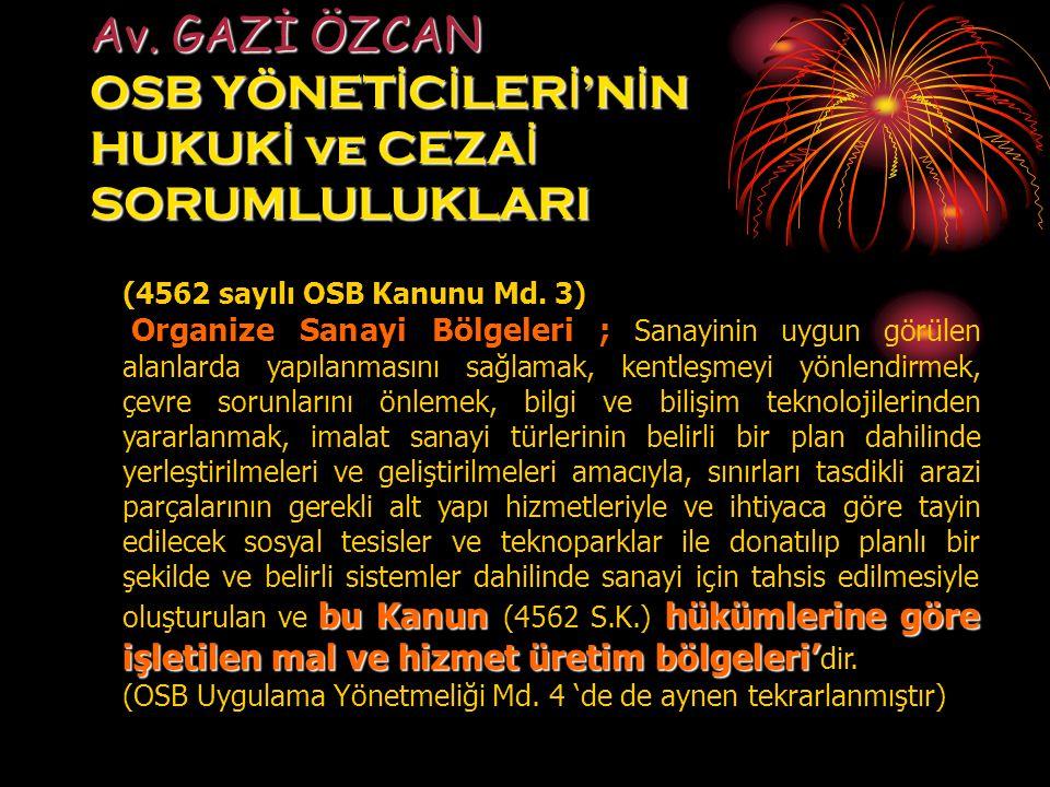 (4562 sayılı OSB Kanunu Md.