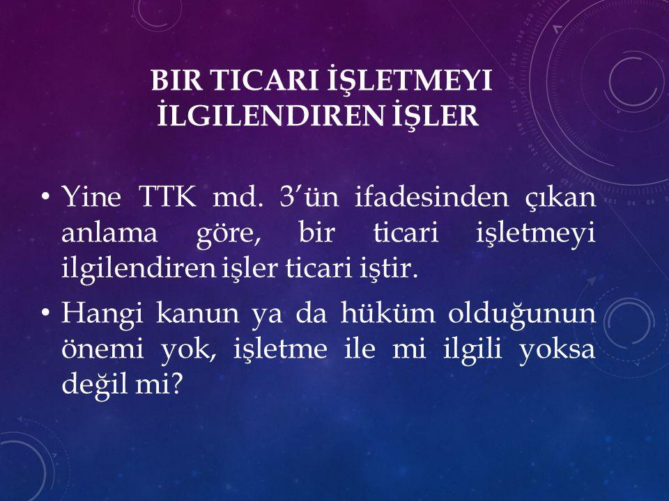 TICARI İŞ KARINESI TTK md.