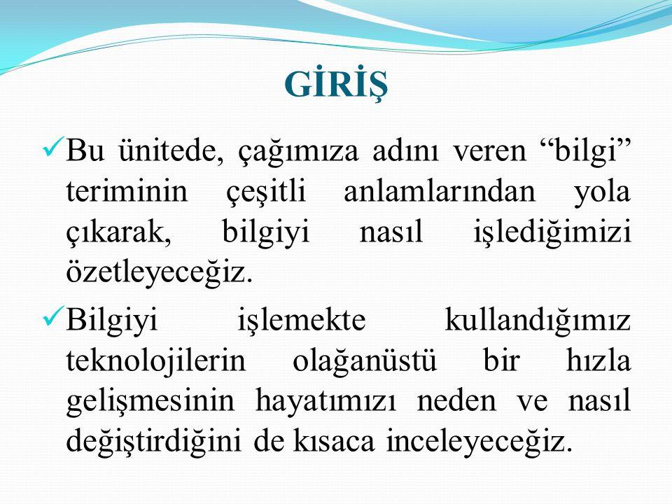 Slayt 24 BİLGİ İŞLEM SÜRECİ ADIMLARI 8.