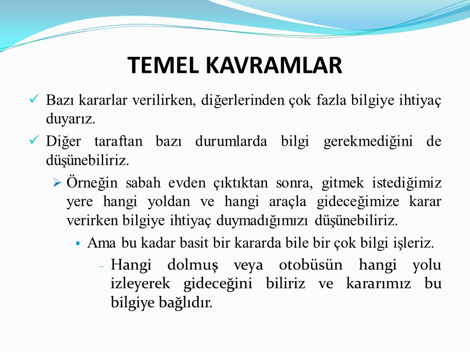Slayt 19 BİLGİ İŞLEM SÜRECİ ADIMLARI 3.
