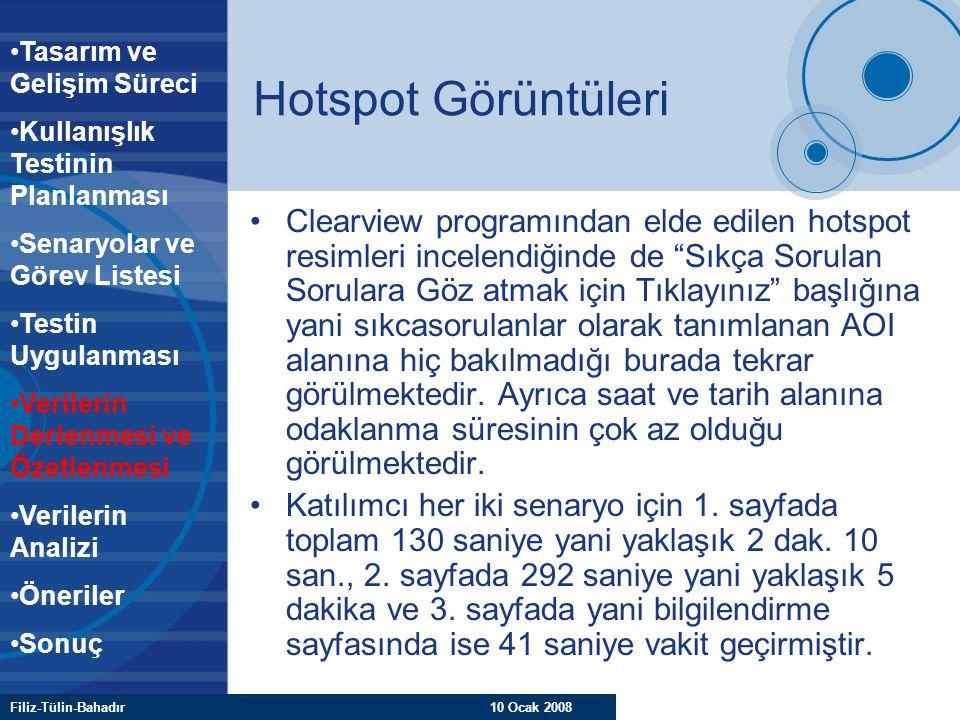 """Filiz-Tülin-Bahadır 10 Ocak 2008 Hotspot Görüntüleri Clearview programından elde edilen hotspot resimleri incelendiğinde de """"Sıkça Sorulan Sorulara Gö"""