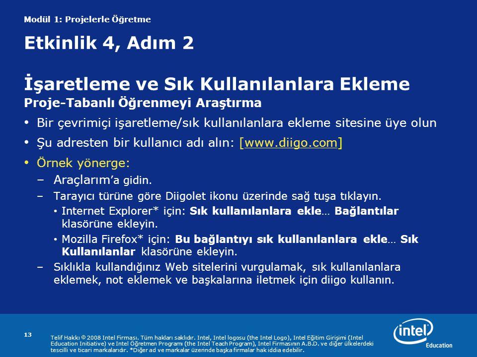 Telif Hakkı  2008 Intel Firması. Tüm hakları saklıdır.