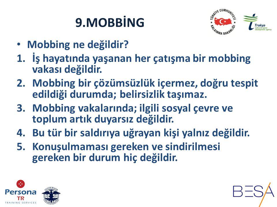 9.MOBBİNG Mobbing Çeşitleri a- Düşey Psikoşiddet (Mobbing): Sadece üst yönetimden alt kademelere yöneltilmiştir.