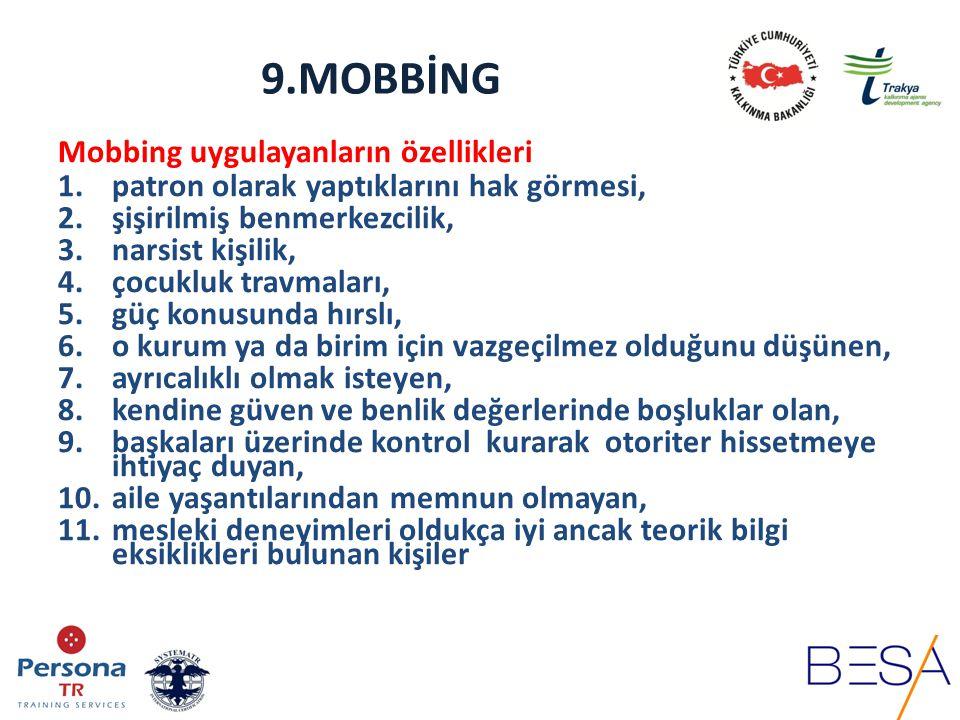 9.MOBBİNG Mobbingin yaşandığı sektörler Medya Sağlık Eğitim STK vb.