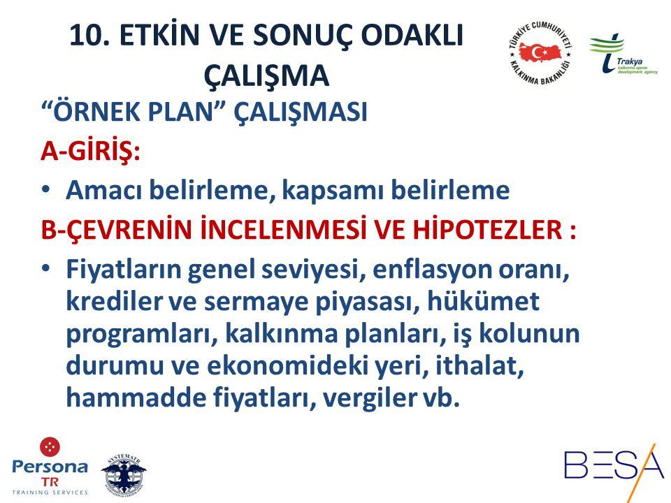 ÖRNEK PLAN ÇALIŞMASI C- ANA HEDEFLERİN BELİRLENMESİ %...