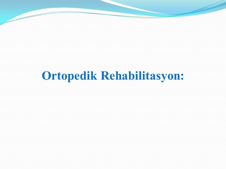 Ortopedik Rehabilitasyon: