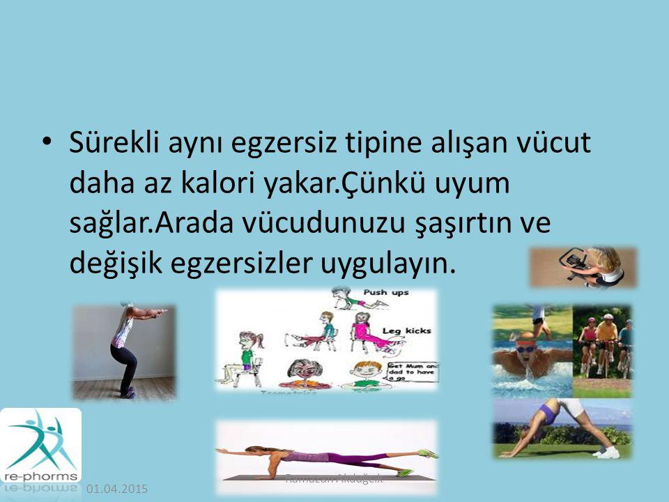 Sürekli aynı egzersiz tipine alışan vücut daha az kalori yakar.Çünkü uyum sağlar.Arada vücudunuzu şaşırtın ve değişik egzersizler uygulayın.