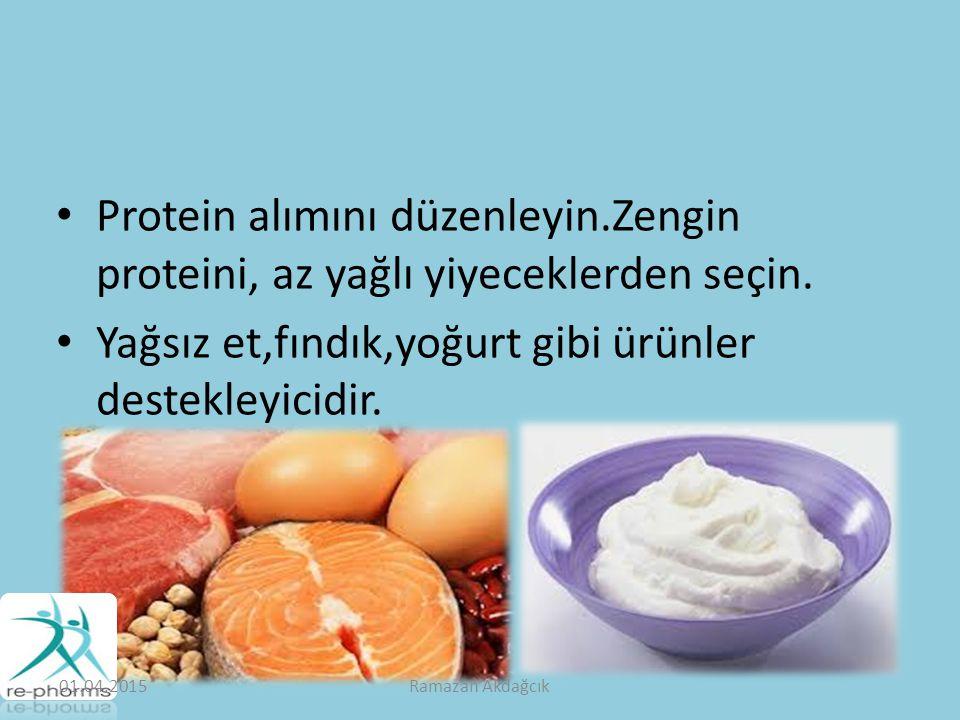 Protein alımını düzenleyin.Zengin proteini, az yağlı yiyeceklerden seçin.