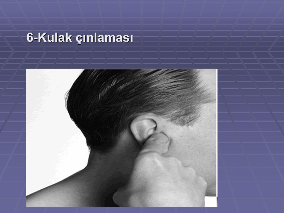 6-Kulak çınlaması