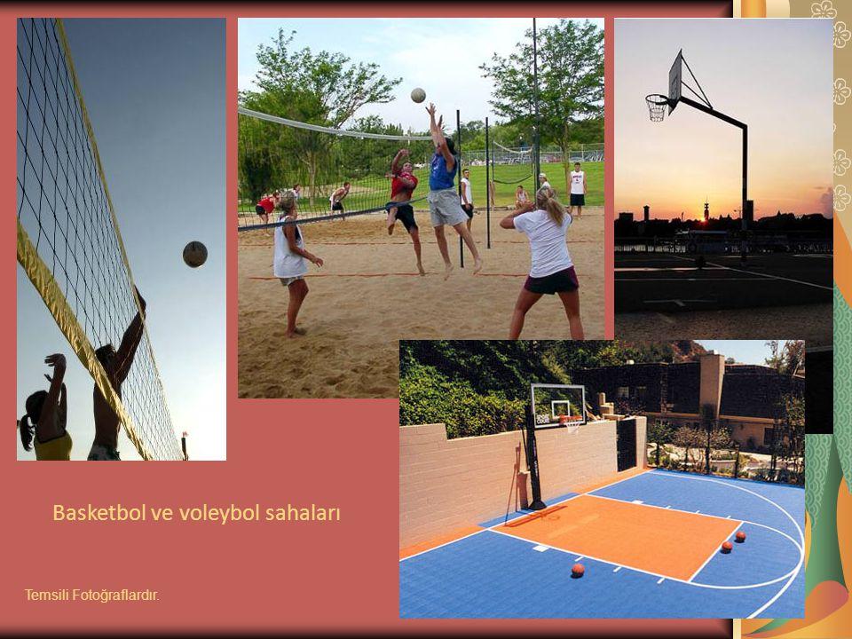 Basketbol ve voleybol sahaları Temsili Fotoğraflardır.