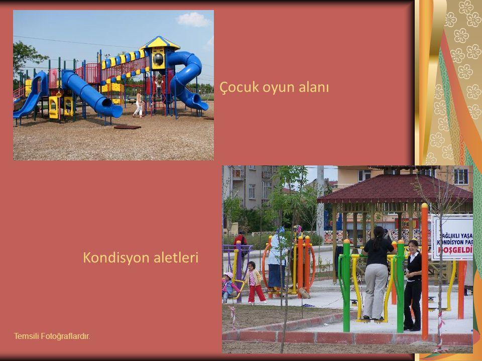 Çocuk oyun alanı Kondisyon aletleri Temsili Fotoğraflardır.