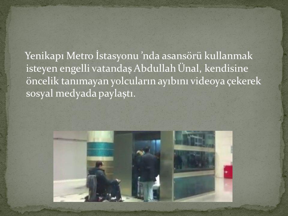 Yenikapı Metro İstasyonu 'nda asansörü kullanmak isteyen engelli vatandaş Abdullah Ünal, kendisine öncelik tanımayan yolcuların ayıbını videoya çekerek sosyal medyada paylaştı.