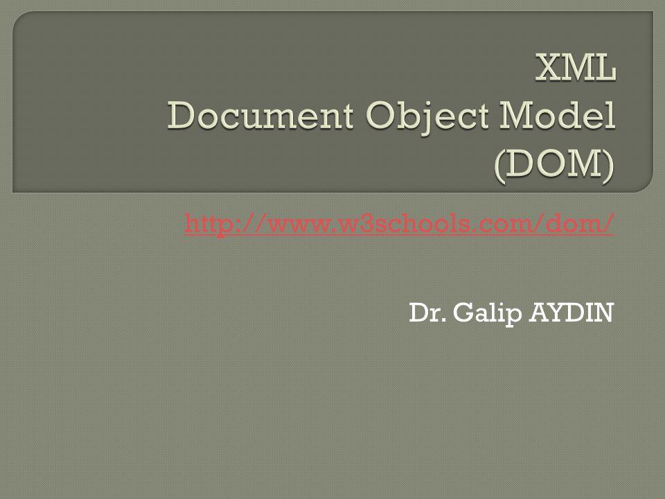  DOM bir W3C (World Wide Web Consortium) standardıdır  XML ve HTML gibi dokümanlara eri ş im için standart bir yol tanımlar  The W3C Document Object Model (DOM) is a platform and language-neutral interface that allows programs and scripts to dynamically access and update the content, structure, and style of a document.