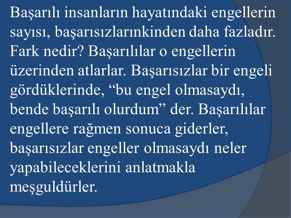 Gündelik hayatta karşılaştığımız küçük ya da büyük kişisel sorunlar başarının önünde engel değildir. Atatürk kişisel kurtuluş savaşı ile ülkeyi kurtar