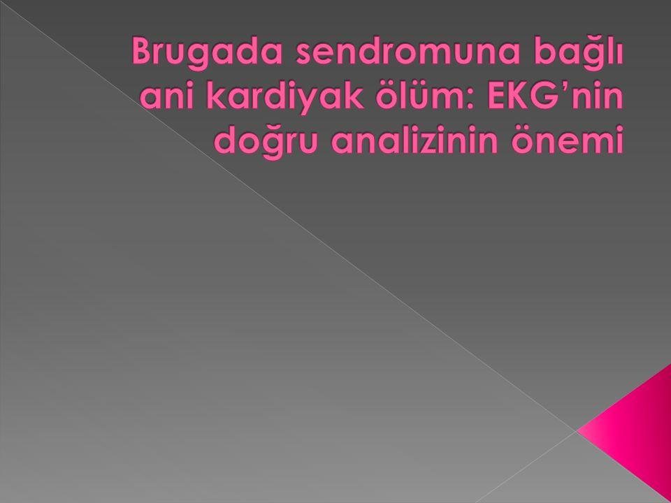  Brugada Sendromu, ani kardiyak ölüme yol açabilen kalbin primer elektriksel hastalıklarındadır ve sebebi bilinmeyen ani kardiyak ölümlerin çoğundan sorumludur.