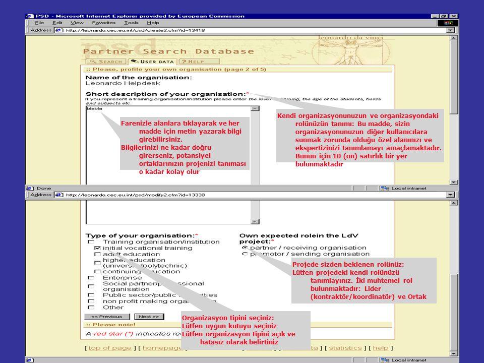 Proje tipi: Lütfen proje tipini seçiniz (http://europa.eu.int/comm/education/leonardo/leonardo2en.h tml)http://europa.eu.int/comm/education/leonardo/leonardo2en.h tml adresinden konsey kararını görünüz