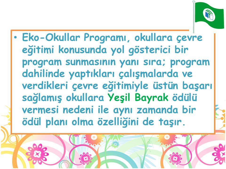 Eko-Okullar Programı, okullara çevre eğitimi konusunda yol gösterici bir program sunmasının yanı sıra; program dahilinde yaptıkları çalışmalarda ve ve