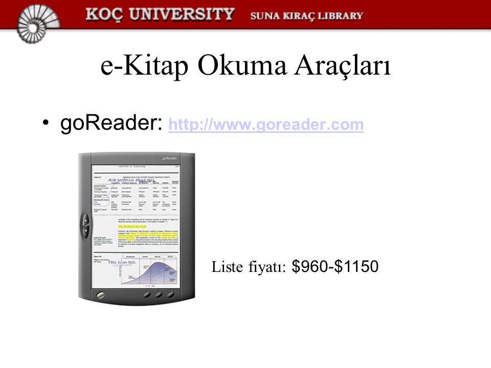e-Kitap Okuma Araçları goReader: http://www.goreader.com http://www.goreader.com Liste fiyatı: $960-$1150