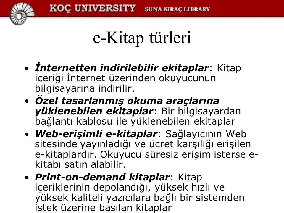 e-Kitap türleri İnternetten indirilebilir ekitaplar: Kitap içeriği İnternet üzerinden okuyucunun bilgisayarına indirilir.