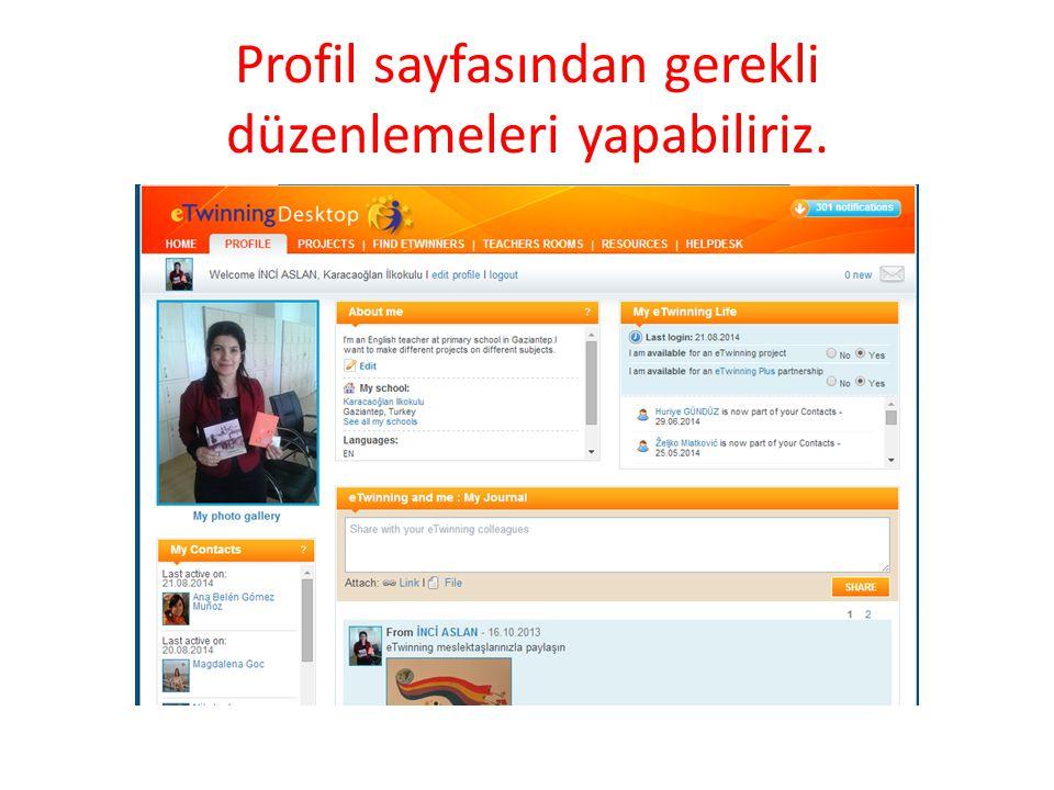 Profil sayfasından gerekli düzenlemeleri yapabiliriz.