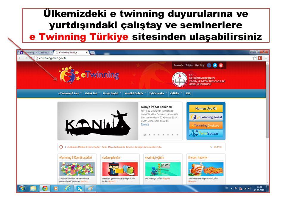 Ülkemizdeki e twinning duyurularına ve yurtdışındaki çalıştay ve seminerlere e Twinning Türkiye sitesinden ulaşabilirsiniz