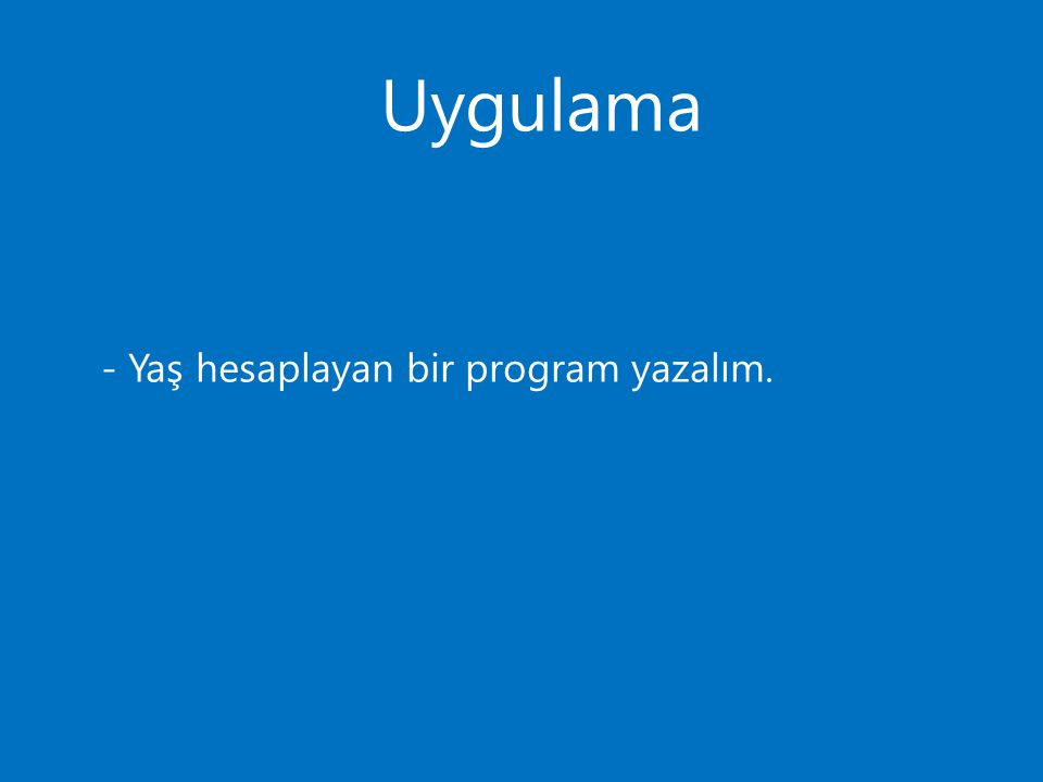 Uygulama, buton private void button1_Click(object sender, EventArgs e) { byte i = Convert.ToByte(Interaction.InputBox( Gün numarasını giriniz. )); Gunler gunadi; gunadi = (Gunler)i; MessageBox.Show(gunadi.ToString()); }