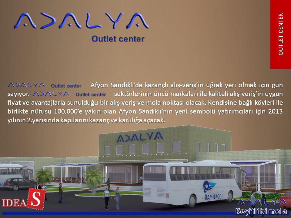 OUTLET CENTER Afyon Sandıklı'da kazançlı alış-veriş'in uğrak yeri olmak için gün sayıyor. sektörlerinin öncü markaları ile kaliteli alış-veriş'in uygu