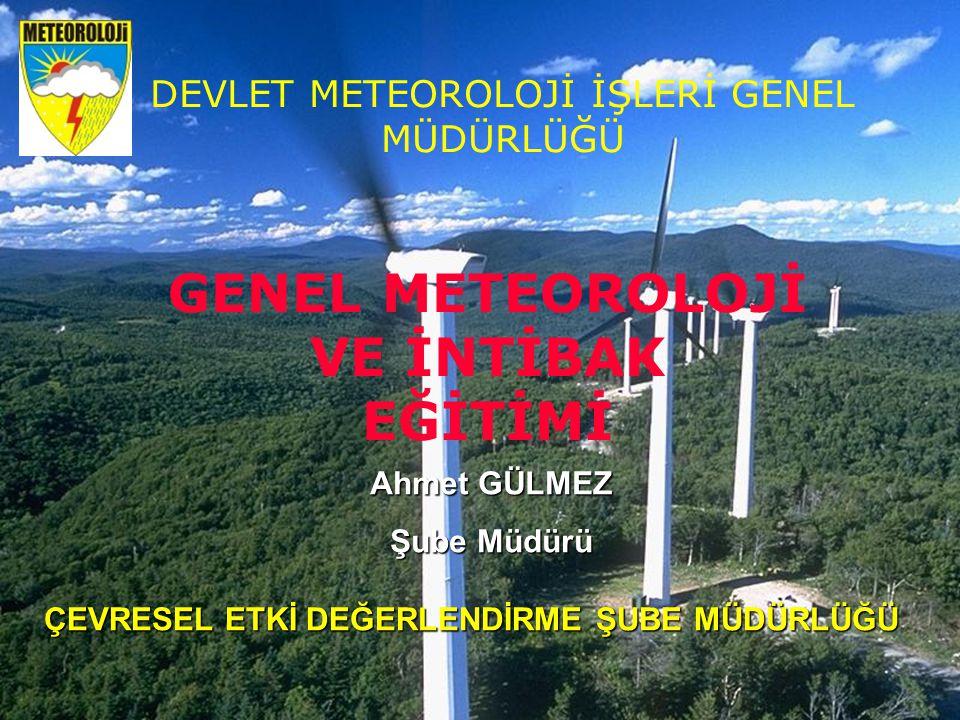  Çevresel Etki Değerlendirme Şube Müdürlüğü  Çevre Kirliliği  ÇED Amacı ve Faydaları  Organize Sanayi Bölgeleri (OSB)  Meteorolojik Parametrelerin Değerlendirilmesi  Meteorolojik Bilgi Temini SUNUM BAŞLIKLARI