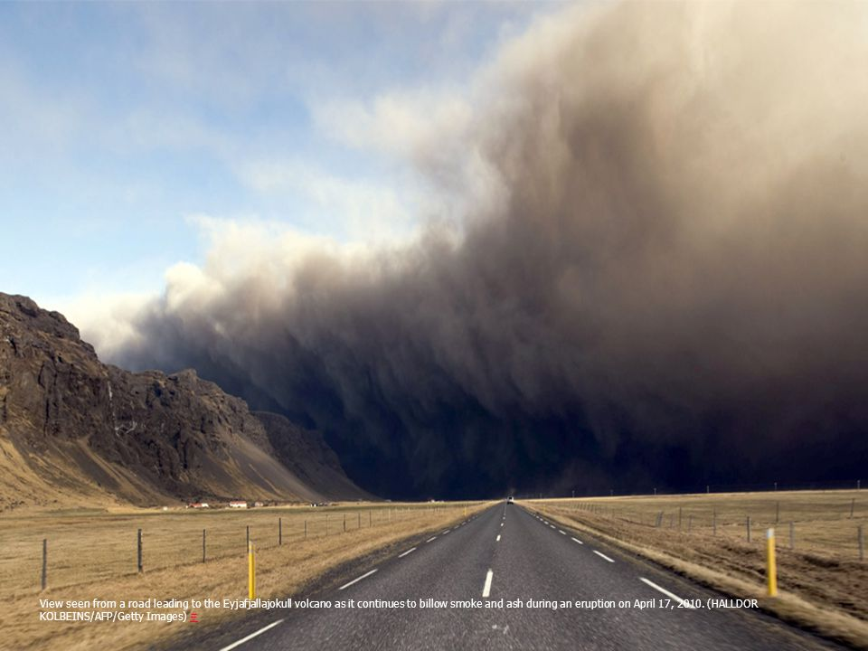 View seen from a road leading to the Eyjafjallajokull volcano as it continues to billow smoke and ash during an eruption on April 17, 2010.