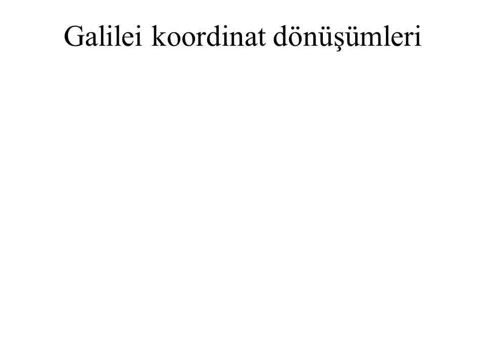 Galilei koordinat dönüşümleri
