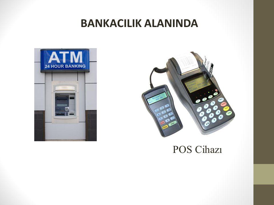 BANKACILIK ALANINDA POS Cihazı