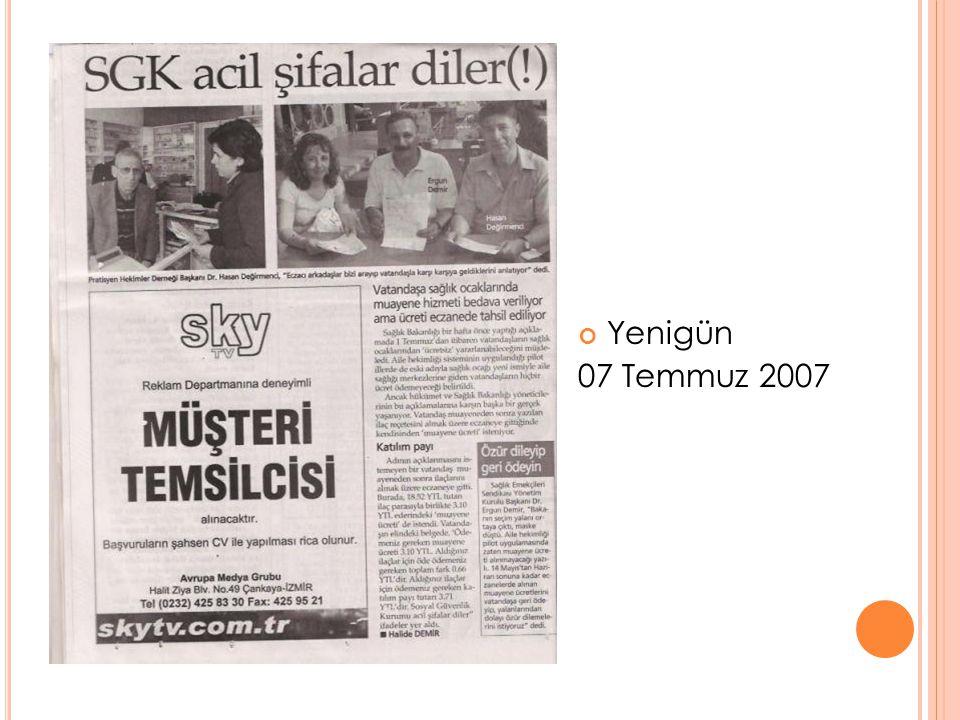 Yenigün 07 Temmuz 2007