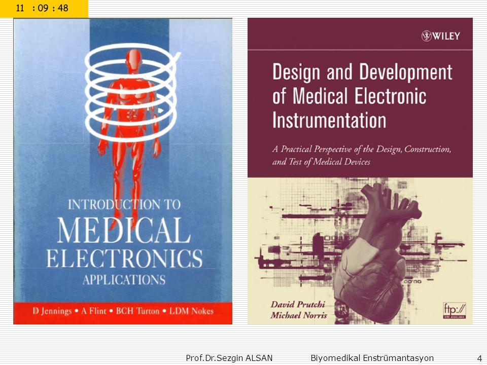 Prof.Dr.Sezgin ALSAN Biyomedikal Enstrümantasyon 15