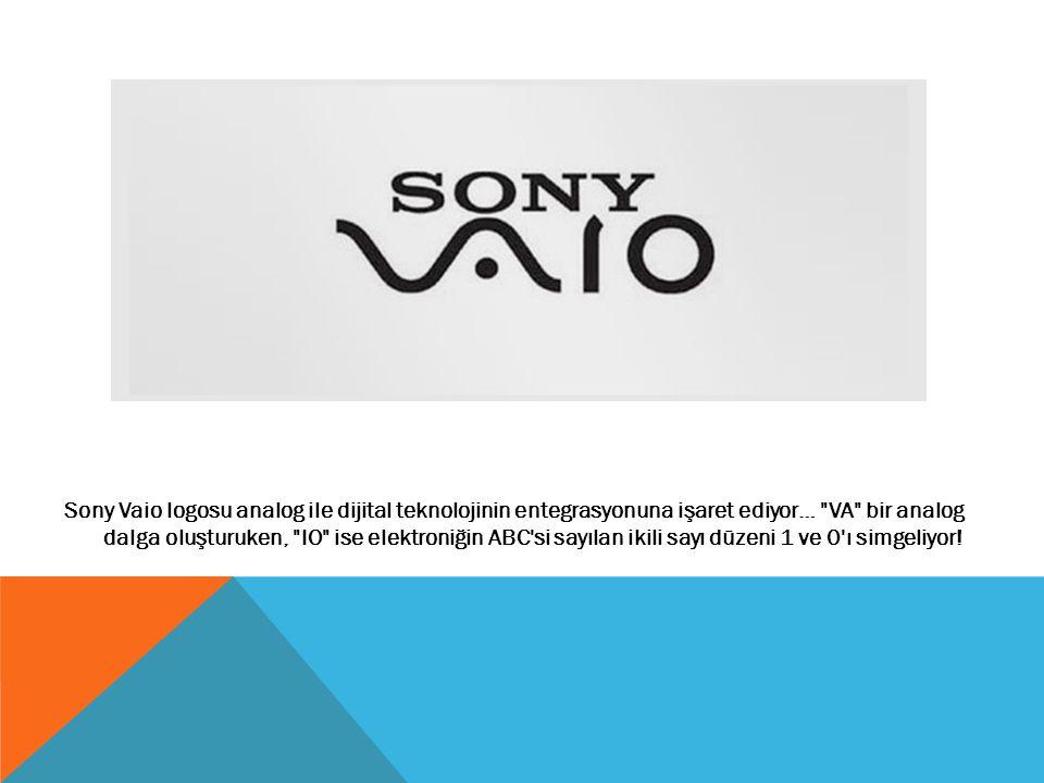Sony Vaio logosu analog ile dijital teknolojinin entegrasyonuna işaret ediyor…