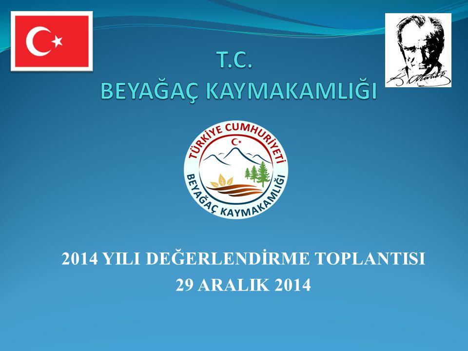 2014 YILI DEĞERLENDİRME TOPLANTISI 29 ARALIK 2014