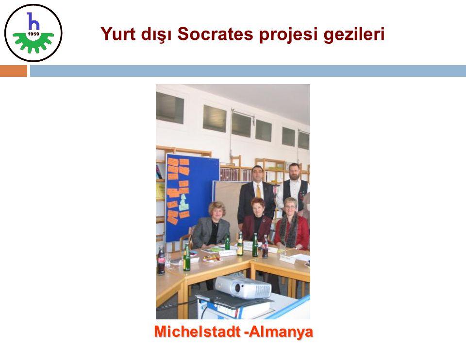 Michelstadt -Almanya Yurt dışı Socrates projesi gezileri