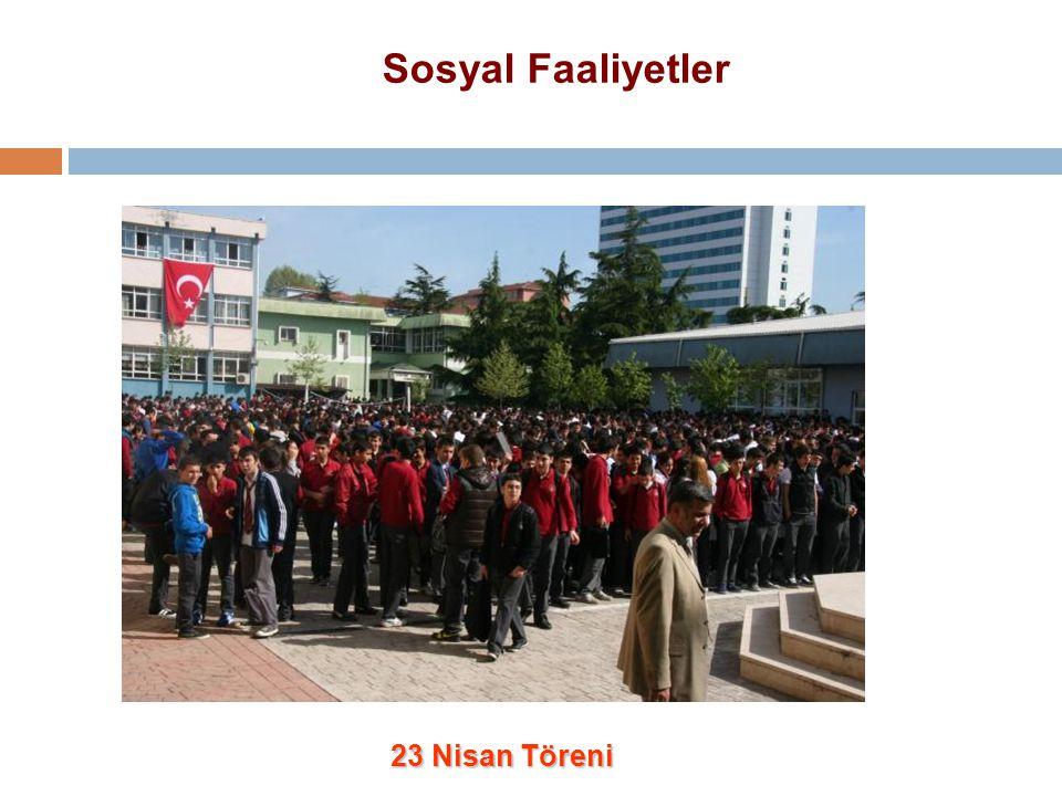 Sosyal Faaliyetler 23 Nisan Töreni