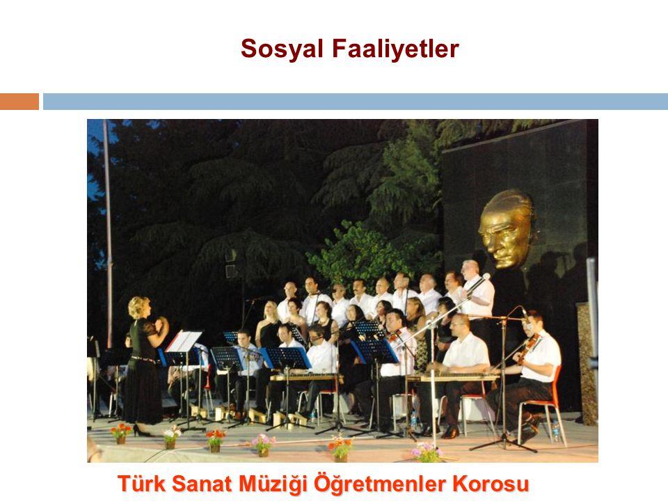Türk Sanat Müziği Öğretmenler Korosu Sosyal Faaliyetler